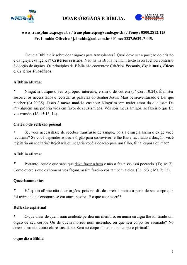 DOAR ÓRGÃOS E BÍBLIA.DOAR ÓRGÃOS E BÍBLIA. www.transplantes.pe.gov.br / transplantespe@saude.gov.br / Fones: 0800.2812.125...