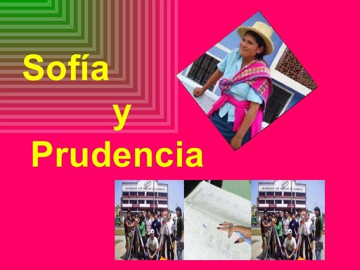 Sofía y Prudencia