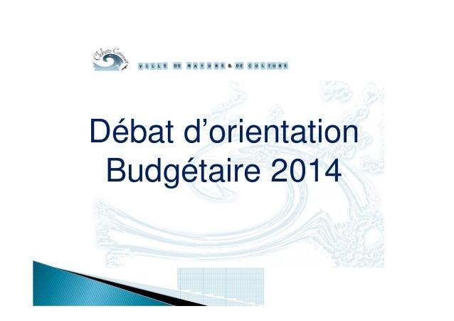 Débat d'orientation Budgétaire 2014