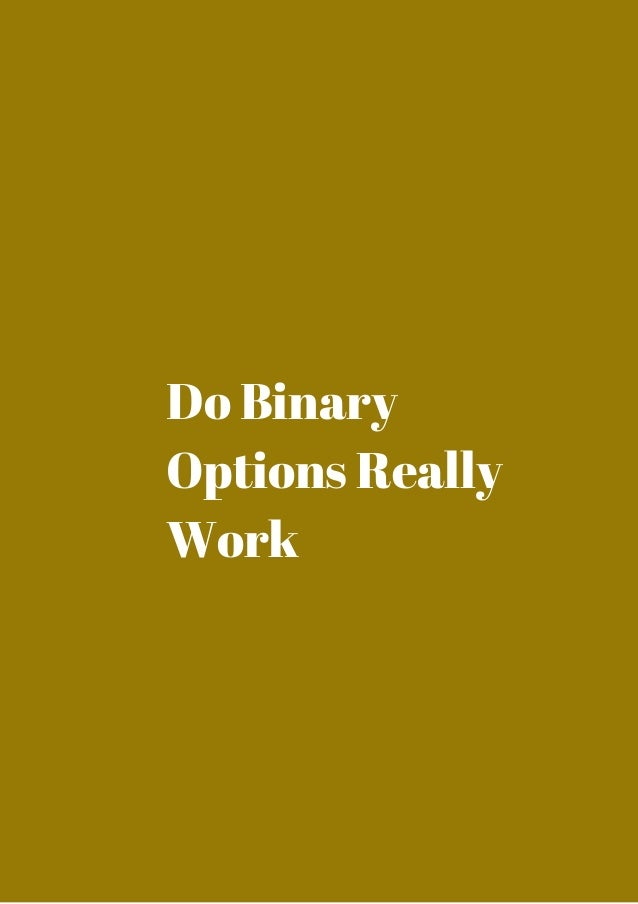 Binary options do they work