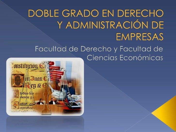 Doble grado en Derecho y Administración de Empresas