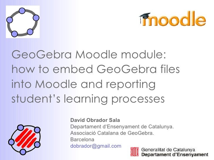 GeoGebra Moodle module: how to embed GeoGebra files into Moodle and reporting student's learning processes