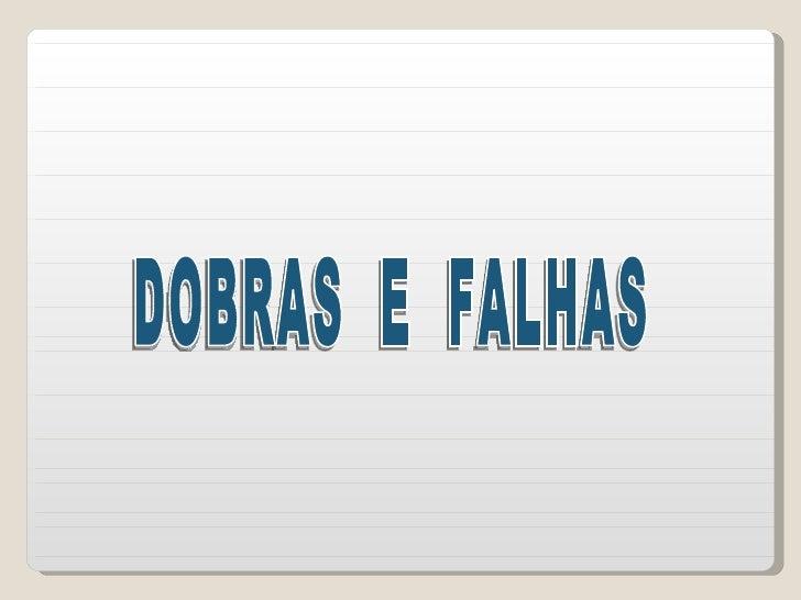 DOBRAS  E  FALHAS