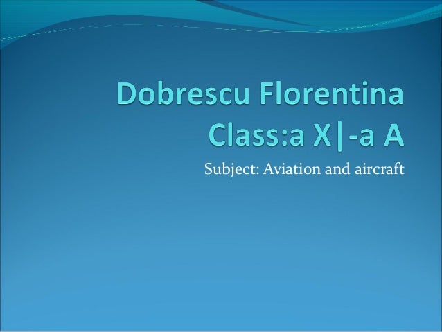 Subject: Aviation and aircraft