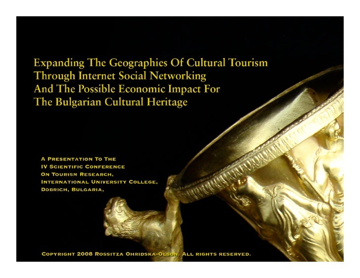 Expanding the Geographies of Cultural Tourism Through Internet Social Networking                                    and th...