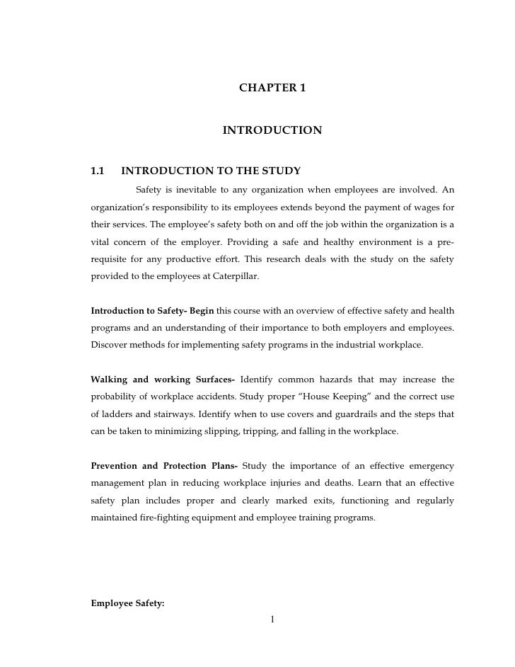 CHAPTER 1                                INTRODUCTION1.1    INTRODUCTION TO THE STUDY           Safety is inevitable to an...