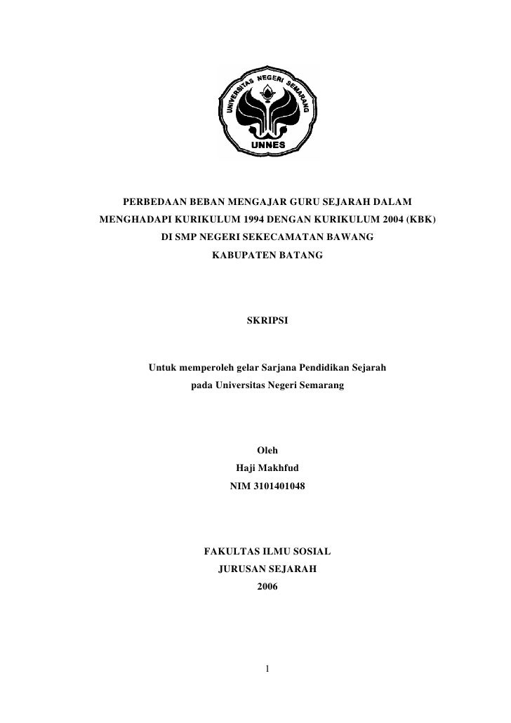 PERBEDAAN BEBAN MENGAJAR GURU SEJARAH DALAMMENGHADAPI KURIKULUM 1994 DENGAN KURIKULUM 2004 (KBK)         DI SMP NEGERI SEK...
