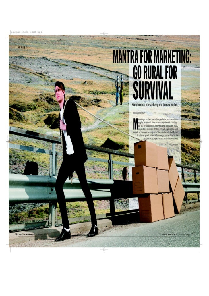 Dr Sumesh Raizada, Dean(Retail Management), JIMS, wrote an article on 'Mantra for Marketing - Go Rural for Survival' which...