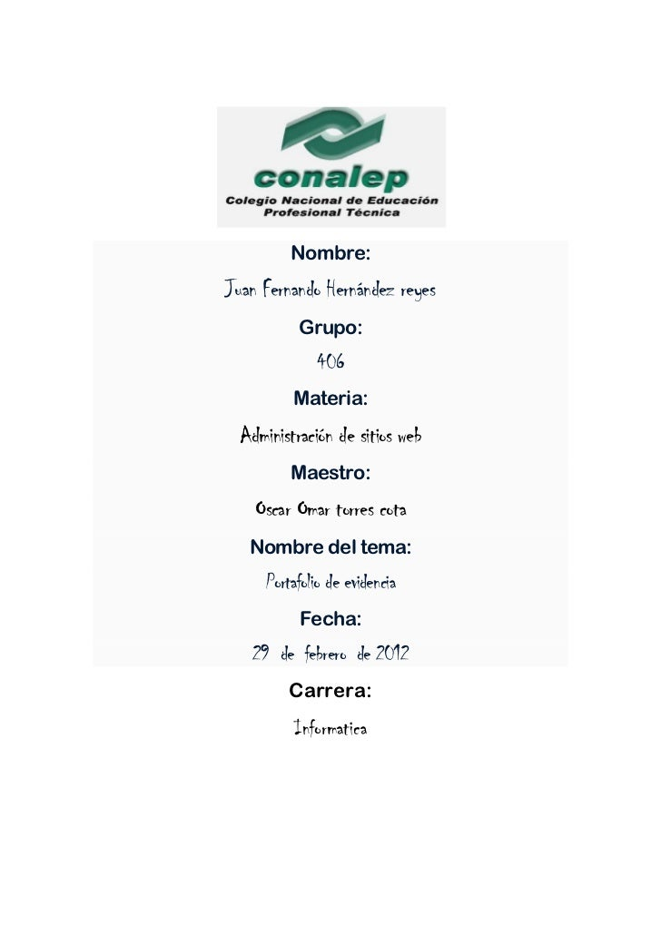 Nombre:Juan Fernando Hernández reyes          Grupo:              406         Materia: Administración de sitios web       ...