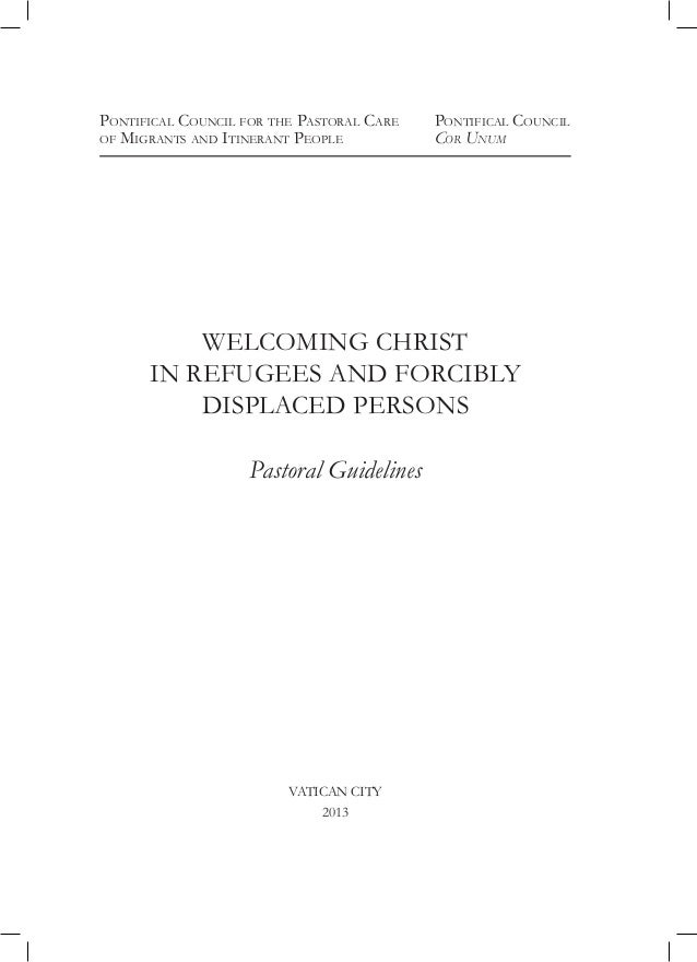Welcoming Christ in Refugees and forcibly displaced Persons - Pastoral Guideline