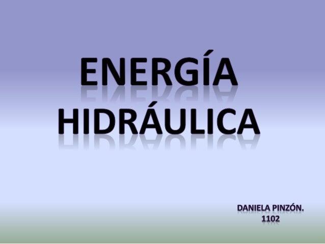 La Hidráulica emplea un líquido, ya sea agua o aceite como modo de transmisión de la energía necesaria para mover y hacer ...
