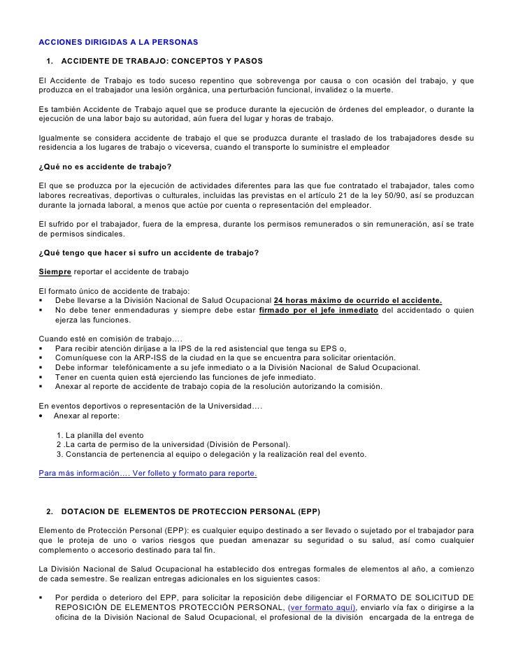 ACCIONES DIRIGIDAS A LA PERSONAS    1. ACCIDENTE DE TRABAJO: CONCEPTOS Y PASOS  El Accidente de Trabajo es todo suceso rep...