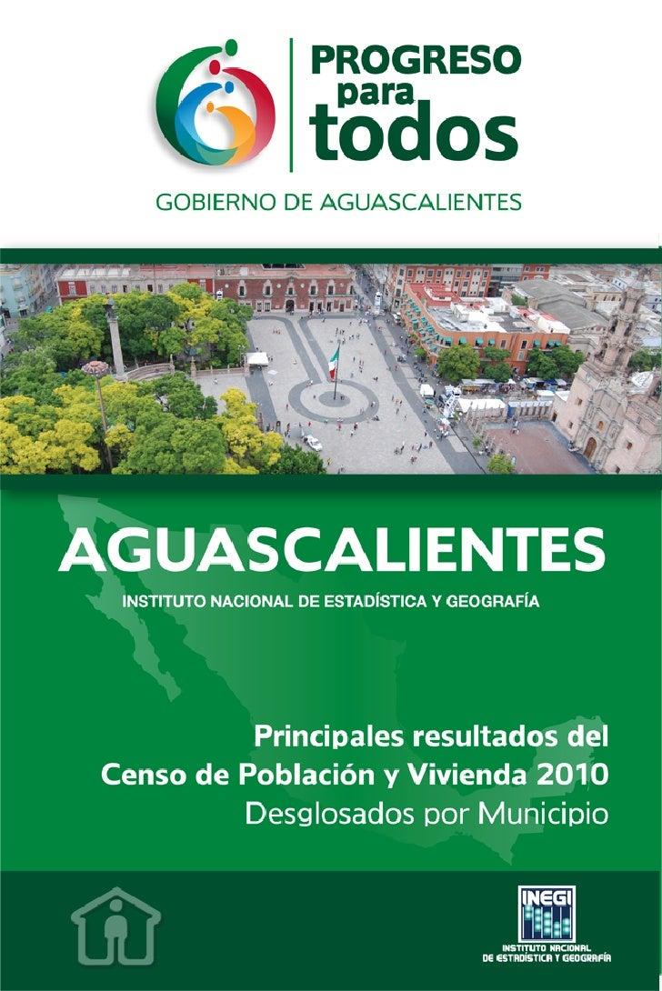 Principales resultados del Censo de Población y Vivienda 2010 Aguascalientes