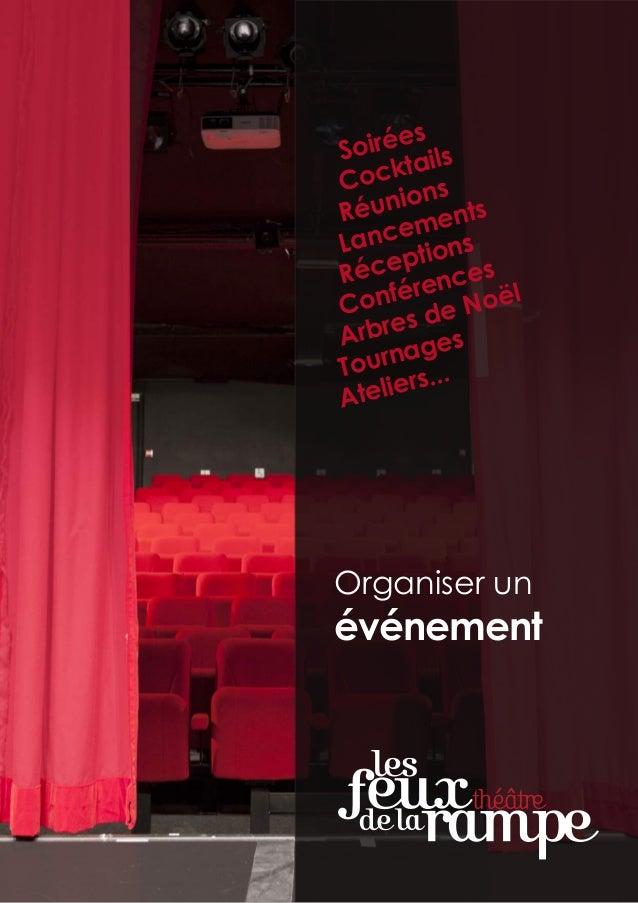Organiser un événement Soirées Cocktails Réunions Lancements Réceptions Conférences Arbres de Noël Tournages Ateliers...