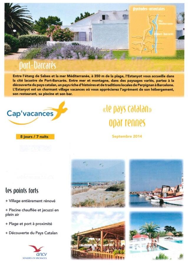 Cap Vacances Port Barcares-ANCV 8 jours Septembre 2014