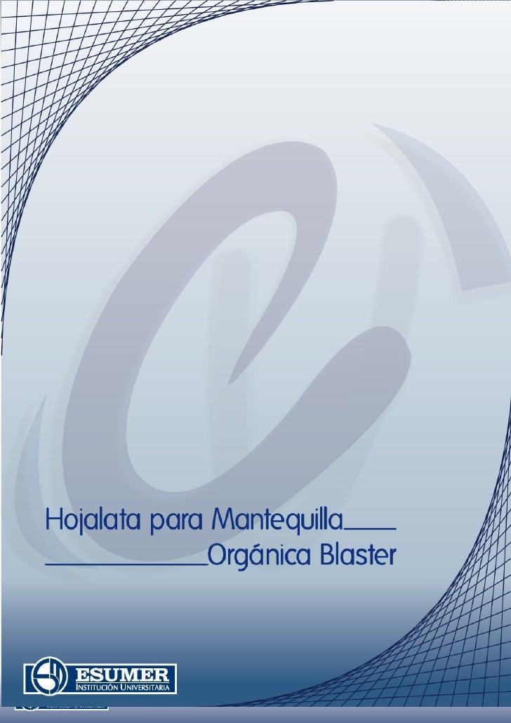 Hojalata para Mantequilla Orgánica Blaster Publicado por el Friday, 20 November 2009Comentar                              ...