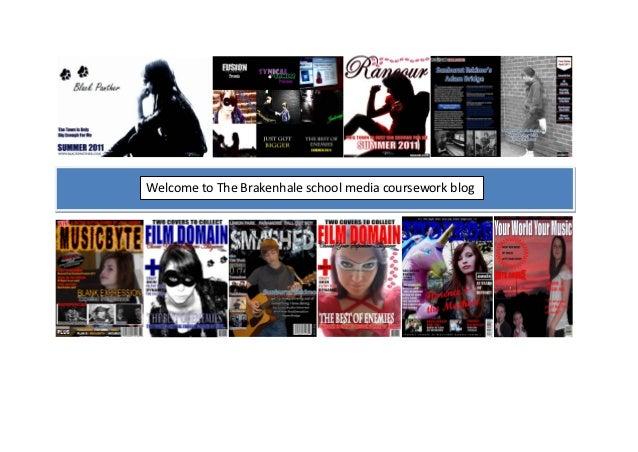 Welcome to The Brakenhale school media coursework blog