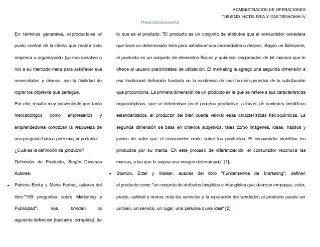ADMINISTRACION DE OPERACIONES TURISMO, HOTELERIA Y GASTRONOMIA IV [Título del documento] En términos generales, el product...