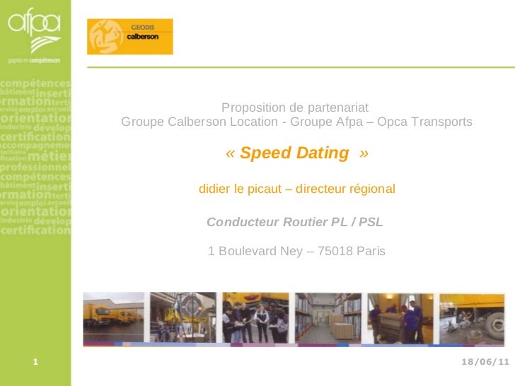 Proposition de partenariat  Groupe Calberson Location - Groupe Afpa – Opca Transports «  Speed Dating   » didier le picaut...