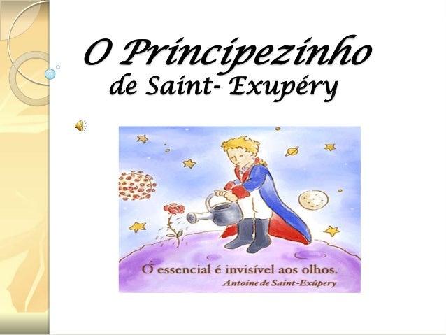 O Principezinho de Saint- Exupéry