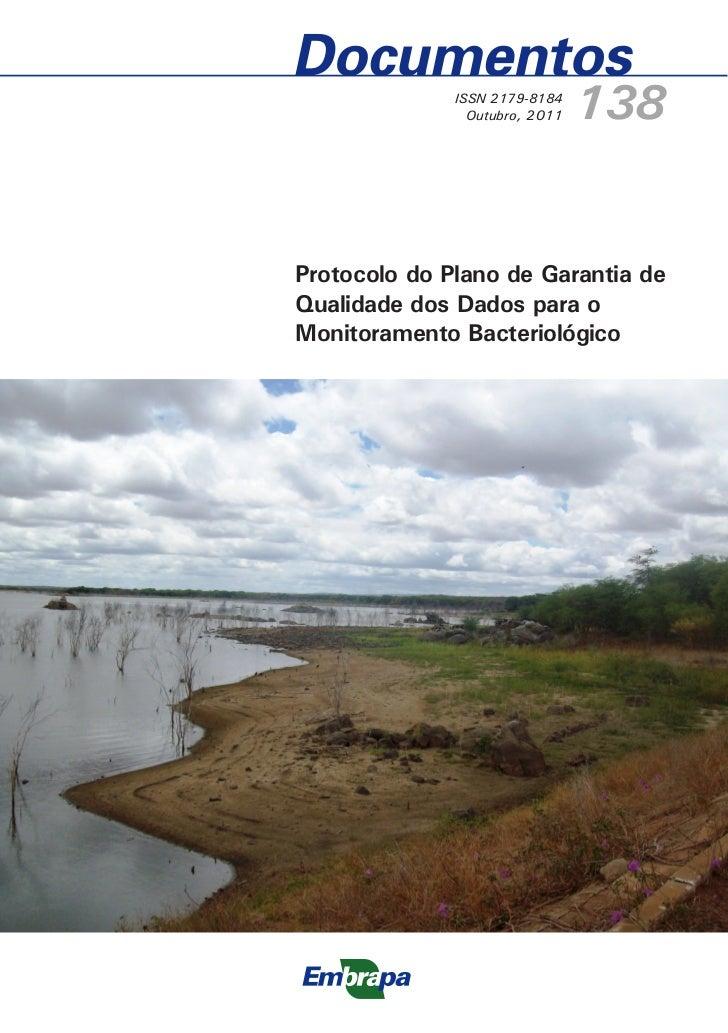 ISSN 2179-8184                Outubro, 2011   138Protocolo do Plano de Garantia deQualidade dos Dados para oMonitoramento ...