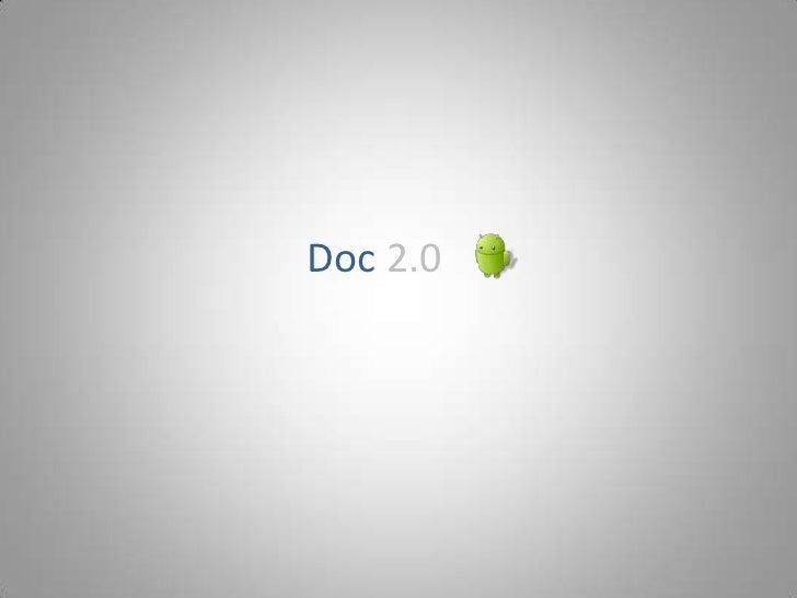 Doc 2.0<br />
