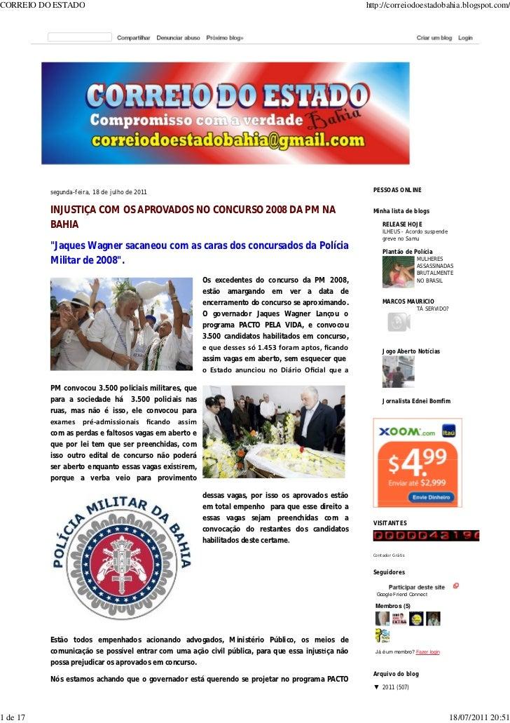 INJUSTIÇA COM OS APROVADOS NO CONCURSO 2008 DA PM NA BAHIA