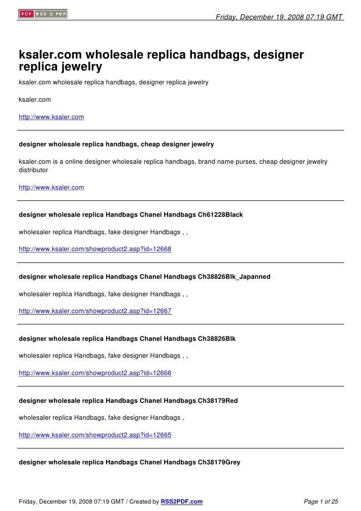 Friday, December 19, 2008 07:19 GMT     ksaler.com wholesale replica handbags, designer replica jewelry ksaler.com wholesa...