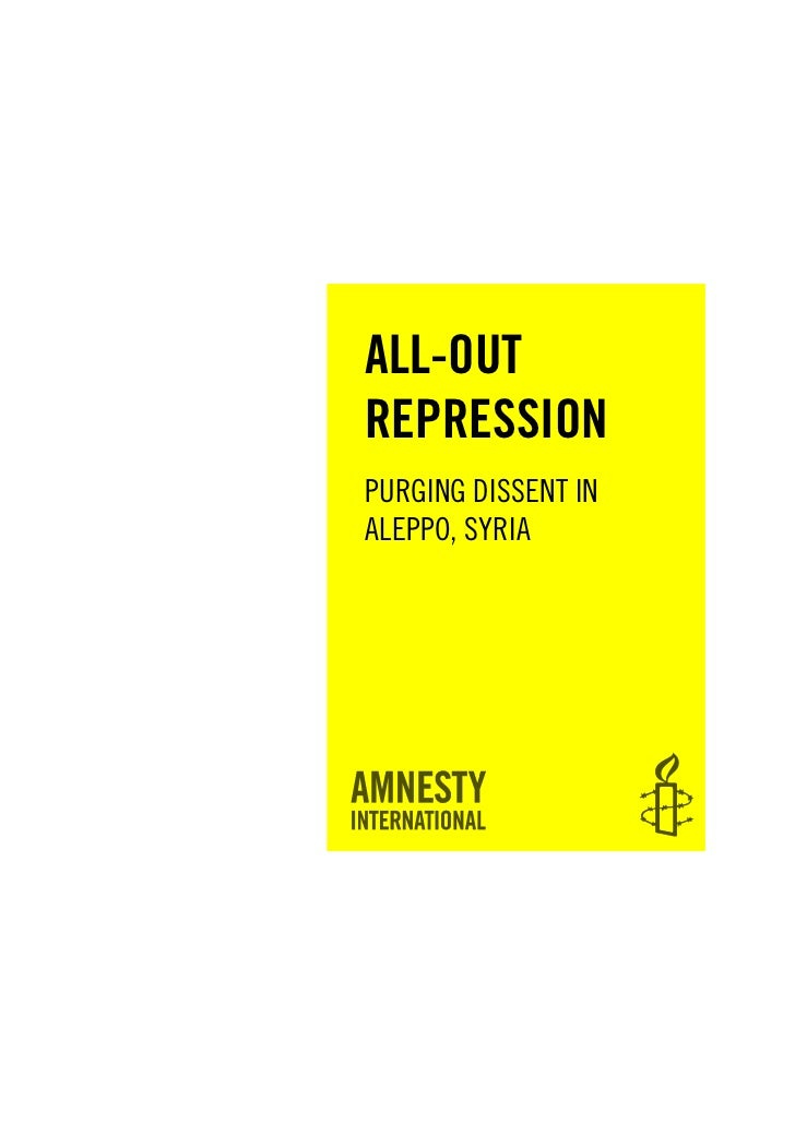 ALL-OUTREPRESSIONPURGING DISSENT INALEPPO, SYRIA