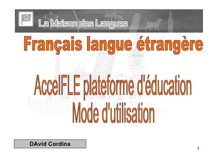 AccelFLE plateforme d'éducation Mode d'utilisation Français langue étrangère  DAvid Cordina