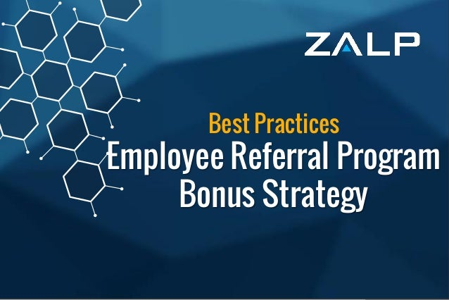 Best Practices: Employee ReferralProgramBonusStrategy Best Practices Employee Referral Program Bonus Strategy