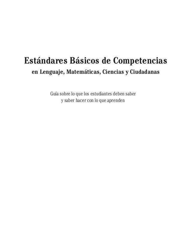 Estándares Básicos de Competenciasen Lenguaje, Matemáticas