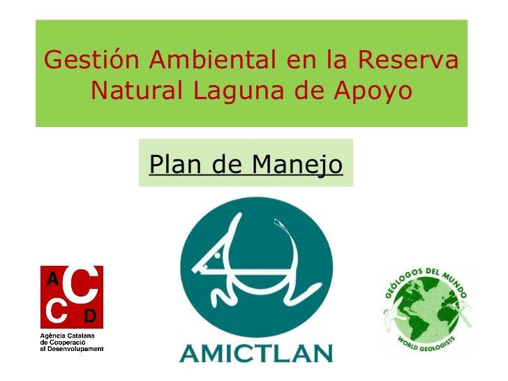 Plan de Manejo de la Reserva Natural Laguna de Apoyo, Nicaragua