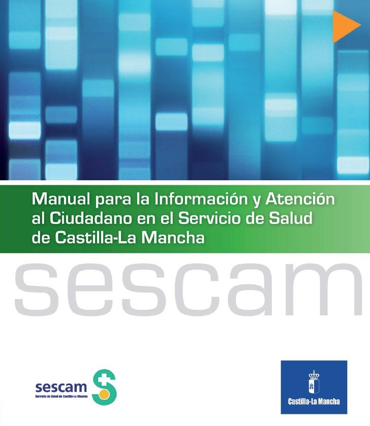 1     Manual para la Información y Atención al Ciudadano en el SESCAM