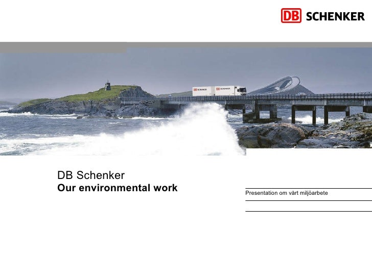DB Schenker Our environmental  work
