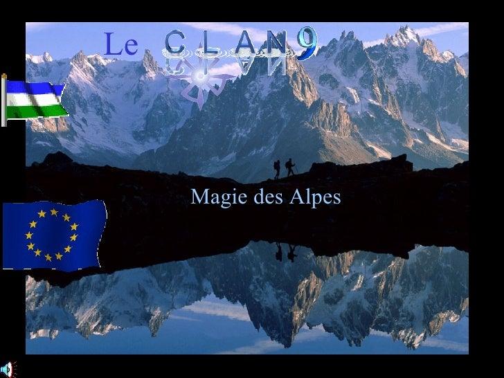 Le         Magie des Alpes