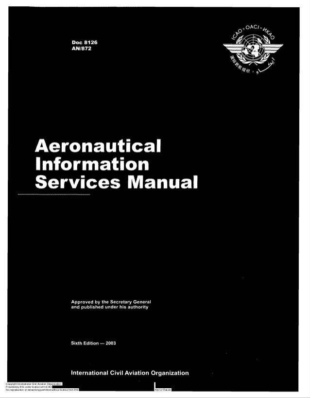 Aeronautical Information Services Manual  Approved by the Secretary General and published under his authority  Sixth Editi...
