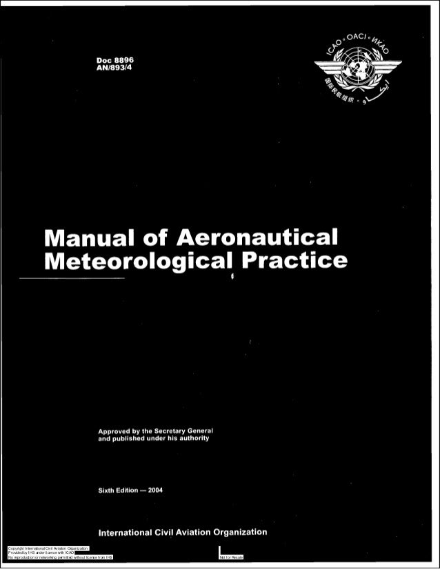 Manual of Aeronautical Meteorological Practice  Approved by the Secretary General and published under his authority  Sixth...