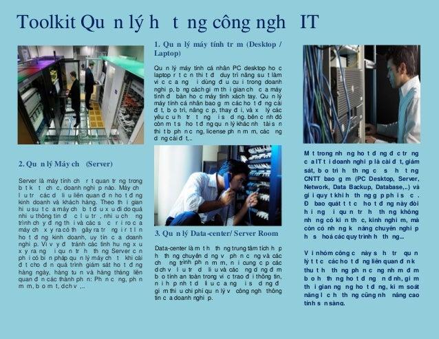 Toolkit Quản lý hạ tầng công nghệ IT 2. Quản lý Máy chủ (Server) Server là máy tính chủ rất quan trọng trong bất kỳ tổ chứ...