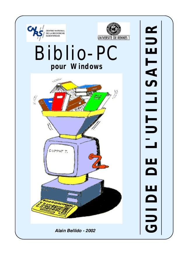 GUIDE DE LUTILISATEURBiblio-PC pour Windows  Alain Bellido - 2002