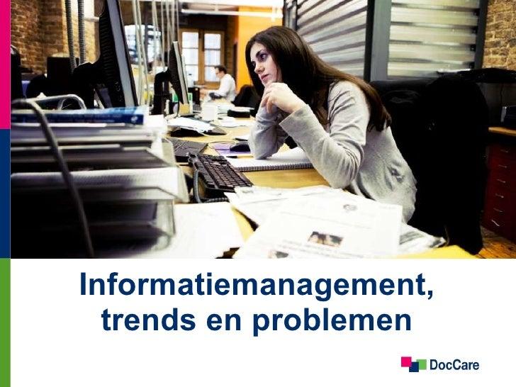 Informatiemanagement, trends en problemen