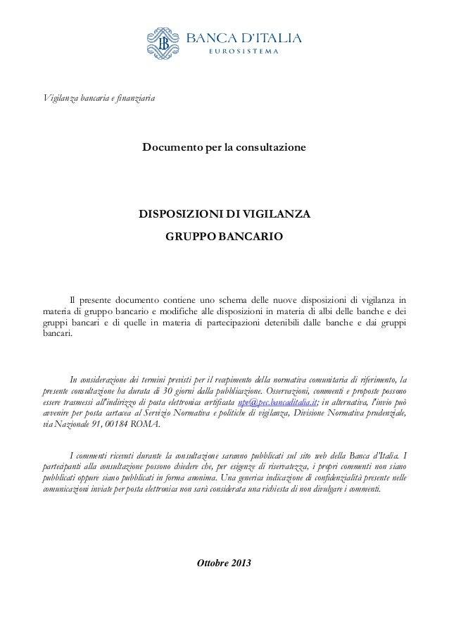 Vigilanza bancaria e finanziaria               Documento per la consultazione  DISPOSIZIONI DI VI...