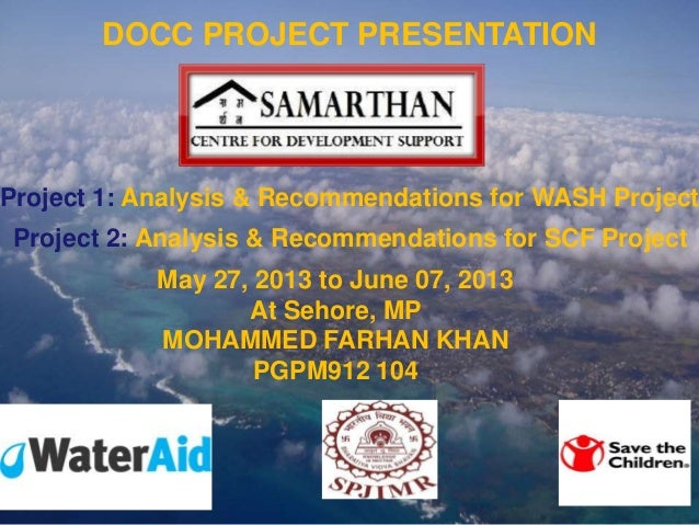 Company LOGO DOCC PROJECT PRESENTATION Project 1: Analysis & Recommendations for WASH Project Project 2: Analysis & Recomm...