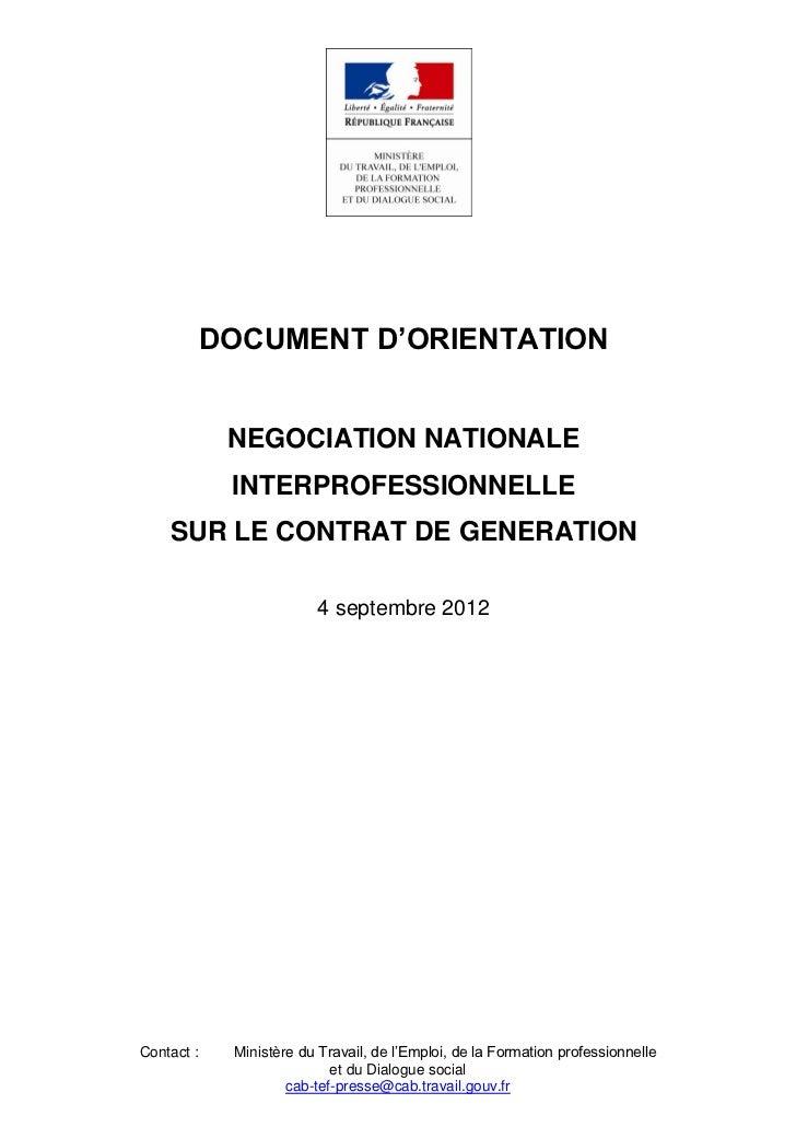 DOCUMENT D'ORIENTATION             NEGOCIATION NATIONALE             INTERPROFESSIONNELLE    SUR LE CONTRAT DE GENERATION ...