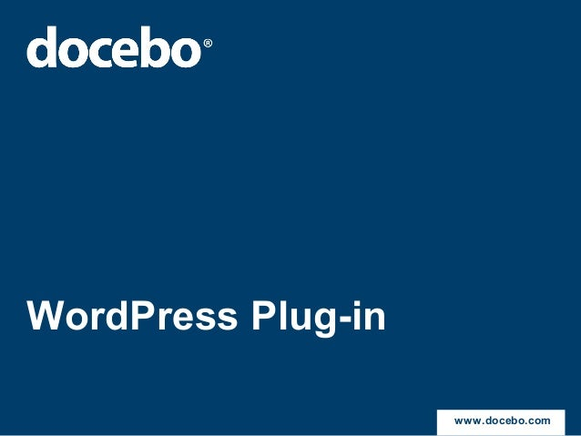 Docebo plugin for WordPress - Turn a WP site into an E-Learning portal