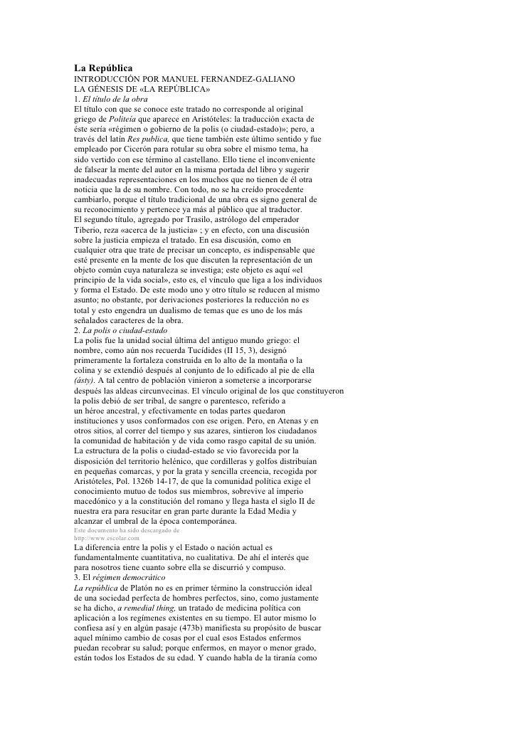 La República INTRODUCCIÓN POR MANUEL FERNANDEZ-GALIANO LA GÉNESIS DE «LA REPÚBLICA» 1. El título de la obra El título con ...