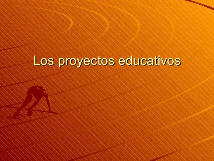Los proyectos educativos