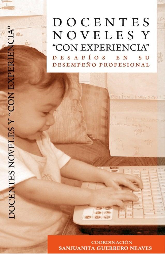 """Docentes noveles y """"con experiencia"""" Desafíos en su desempeño profesional"""