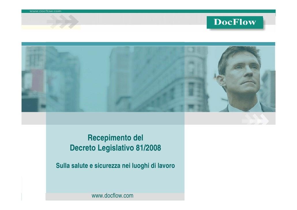 Recepimento del                       Decreto Legislativo 81/2008               Sulla salute e sicurezza nei luoghi di lav...