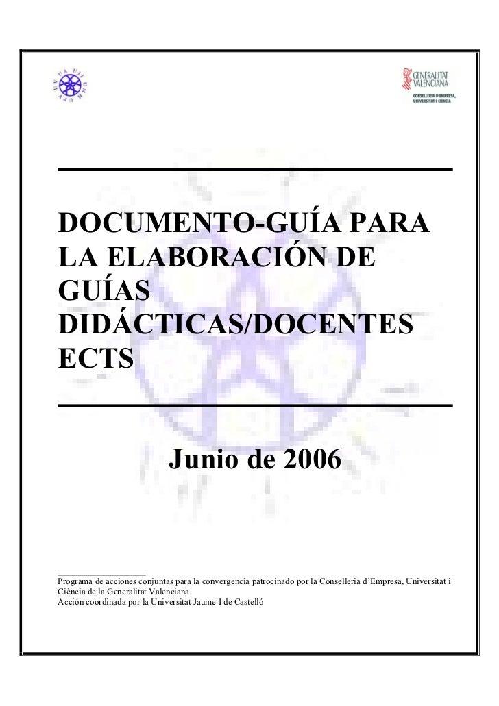 DOCUMENTO-GUÍA PARALA ELABORACIÓN DEGUÍASDIDÁCTICAS/DOCENTESECTS                              Junio de 2006Programa de acc...